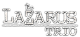 The Lazarus Trio